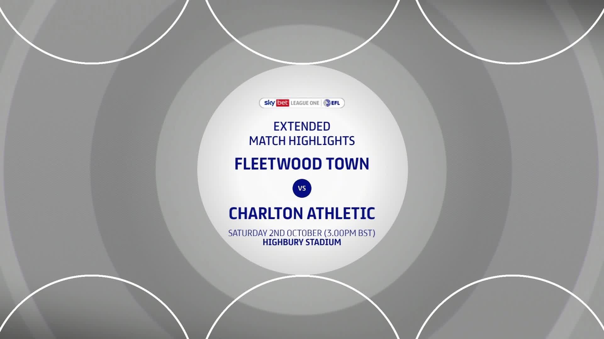 HIGHLIGHTS   Fleetwood Town 1 Charlton 2 (October 2021)