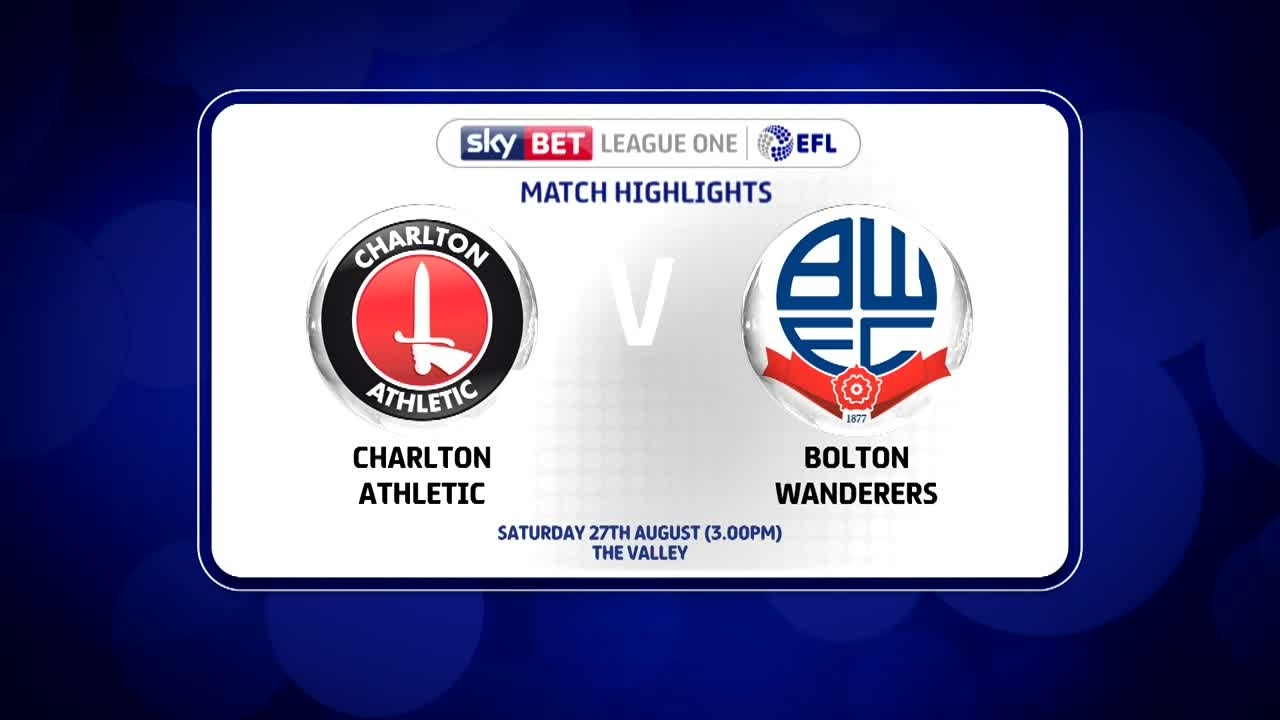06 HIGHLIGHTS | Charlton 1 Bolton 1 (Aug 2016)