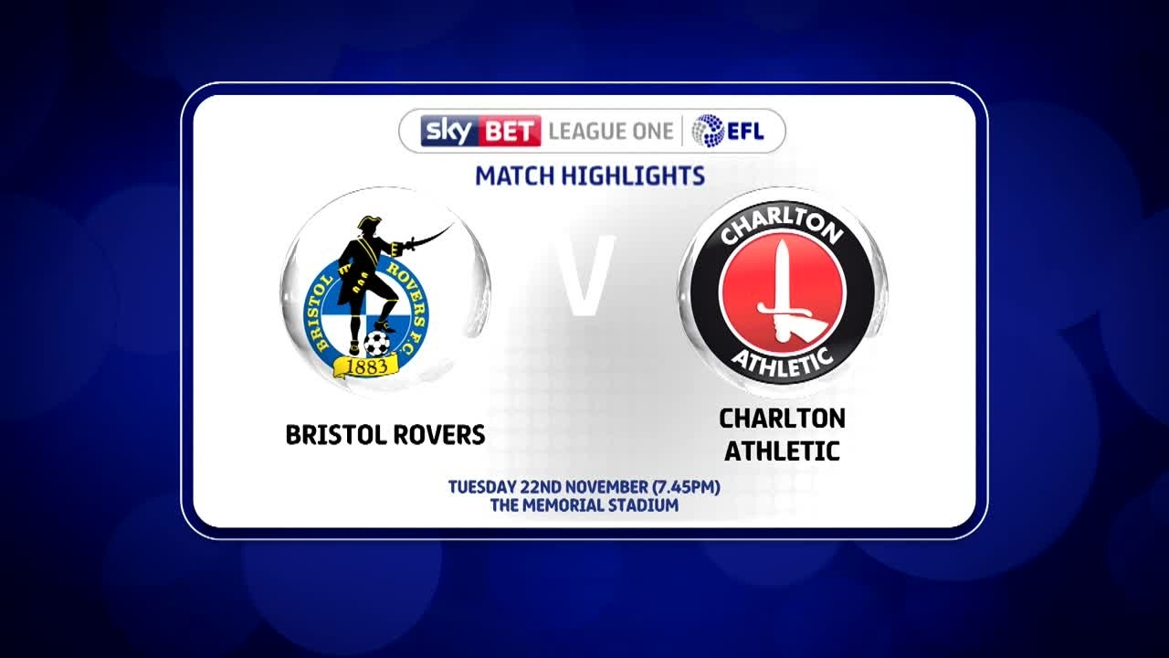 23 HIGHLIGHTS |  Bristol Rovers 1 Charlton 5 (Nov 2016)