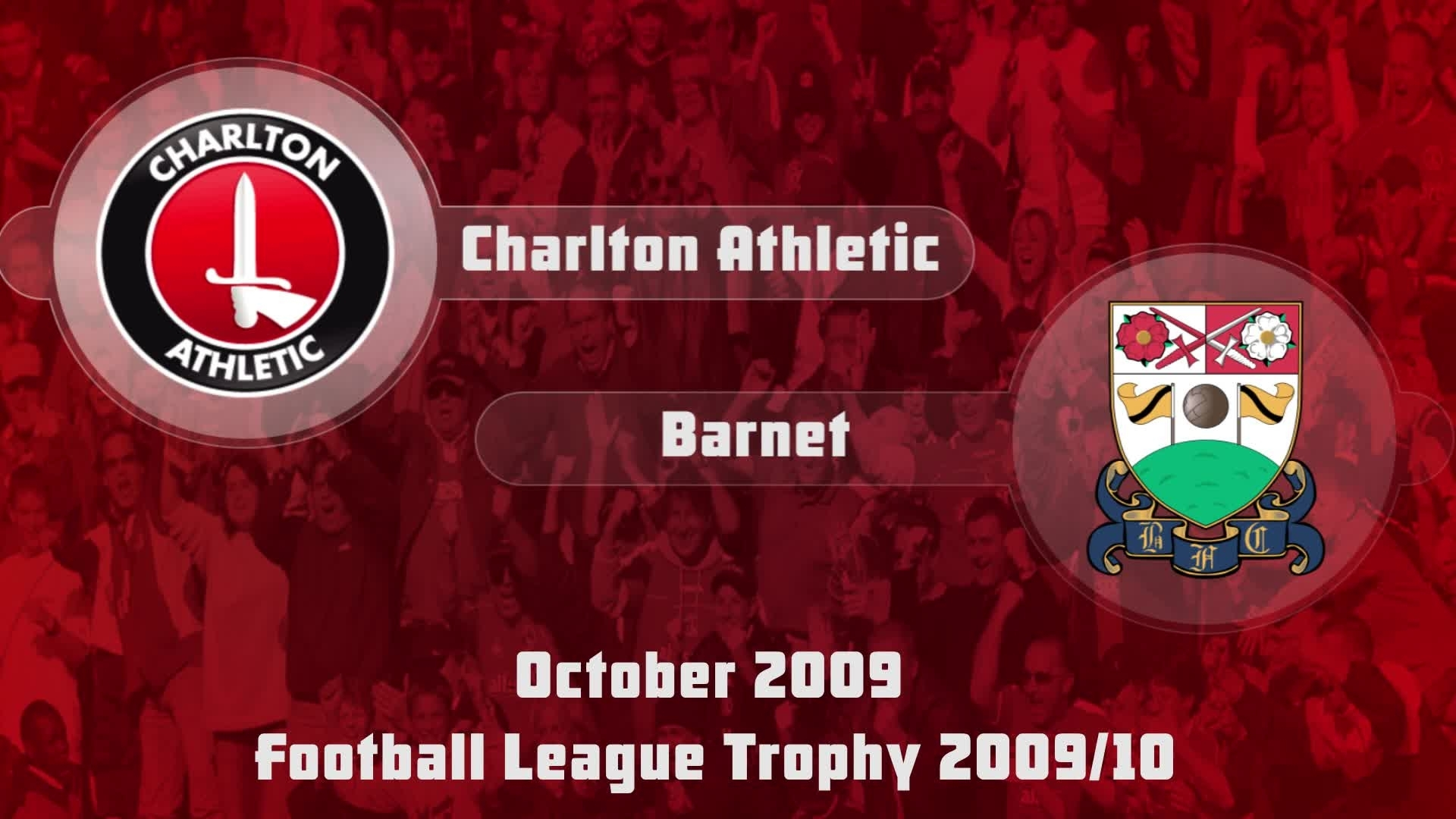 13 HIGHLIGHTS | Charlton 4 Barnet 1 (FL Trophy Oct 2009)