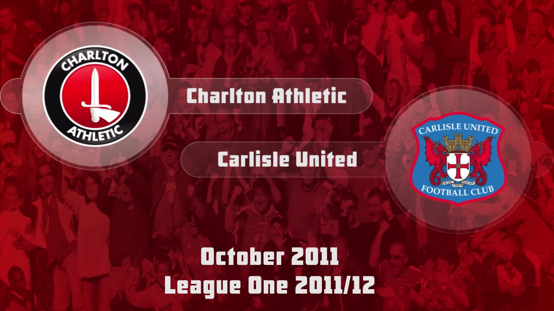 17 HIGHLIGHTS | Charlton 4 Carlisle 0 (Oct 2011)