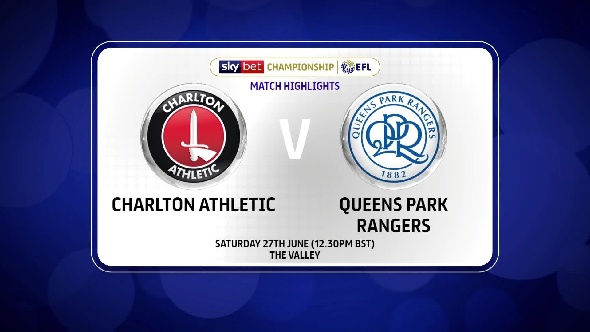 HIGHLIGHTS | Charlton 1 QPR 0 (June 2020)