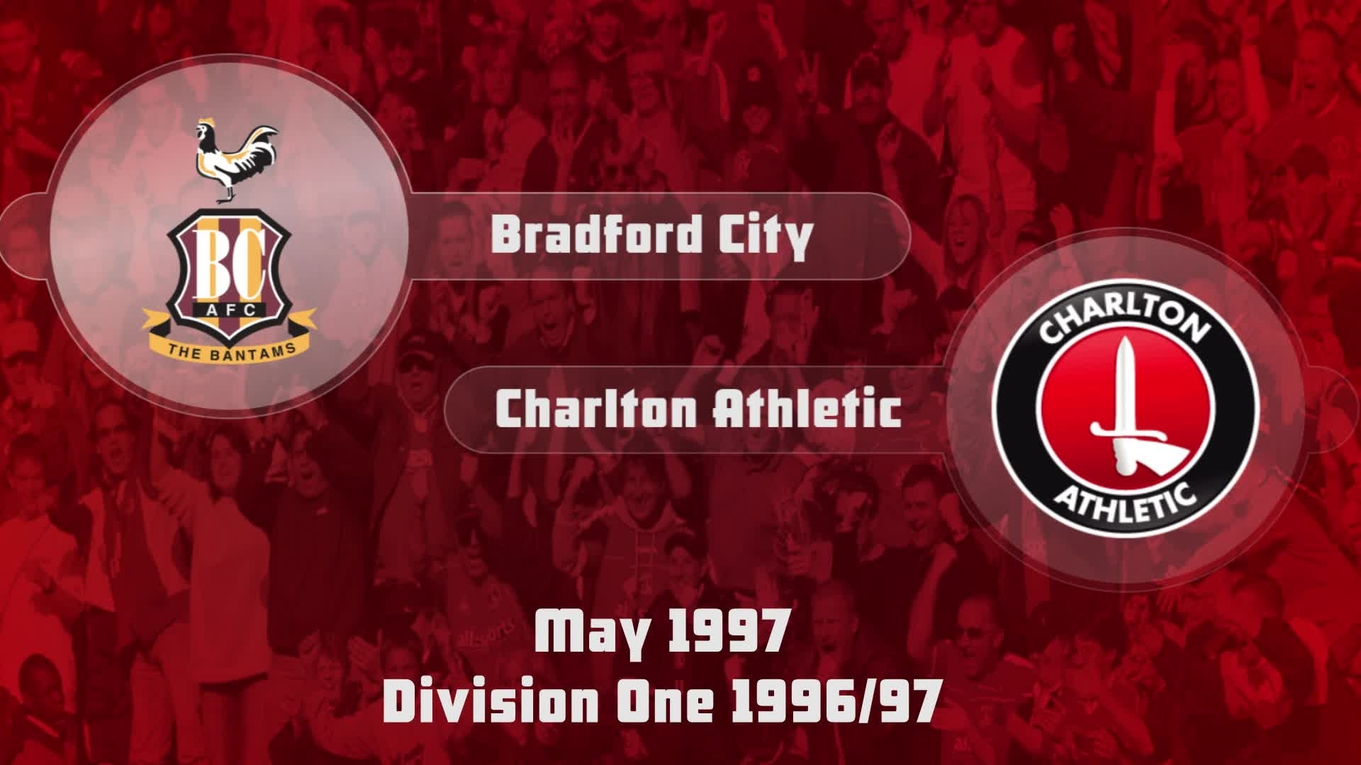 51 HIGHLIGHTS |  Bradford 1 Charlton 0 (May 1997)