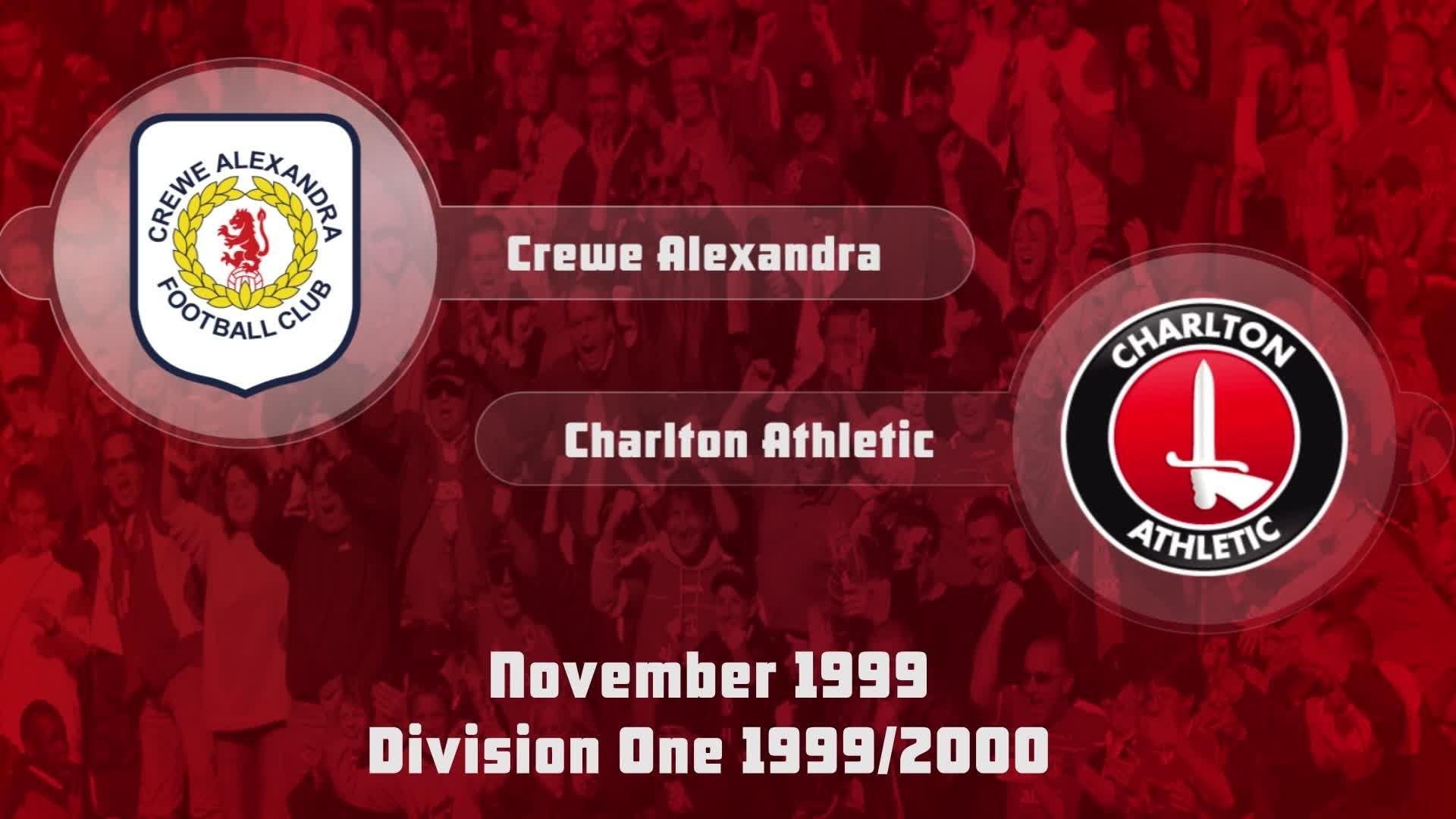 16 HIGHLIGHTS | Crewe 0 Charlton 2 (Nov 1999)