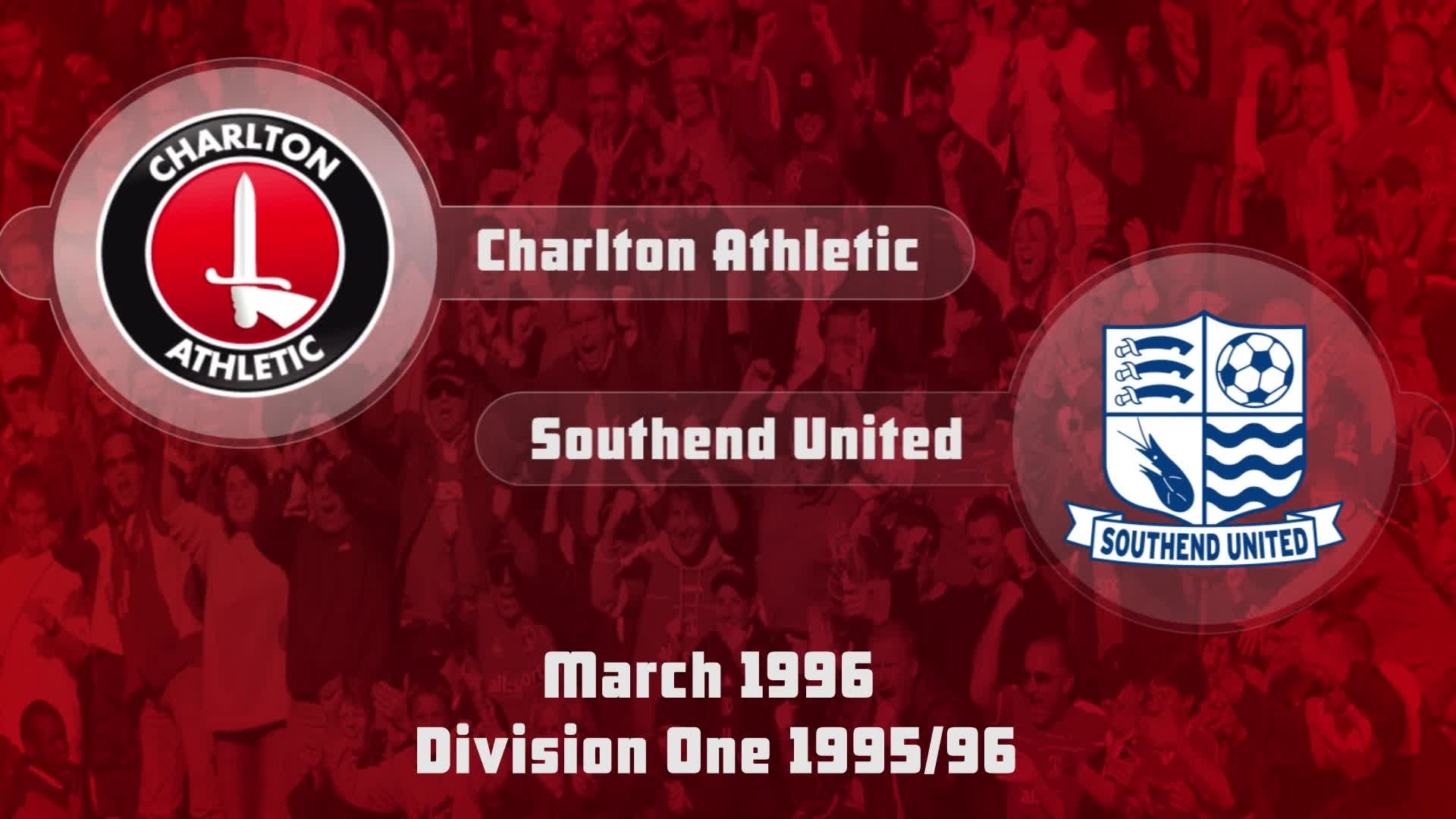 42 HIGHLIGHTS | Charlton 0 Southend 3 (March 1996)