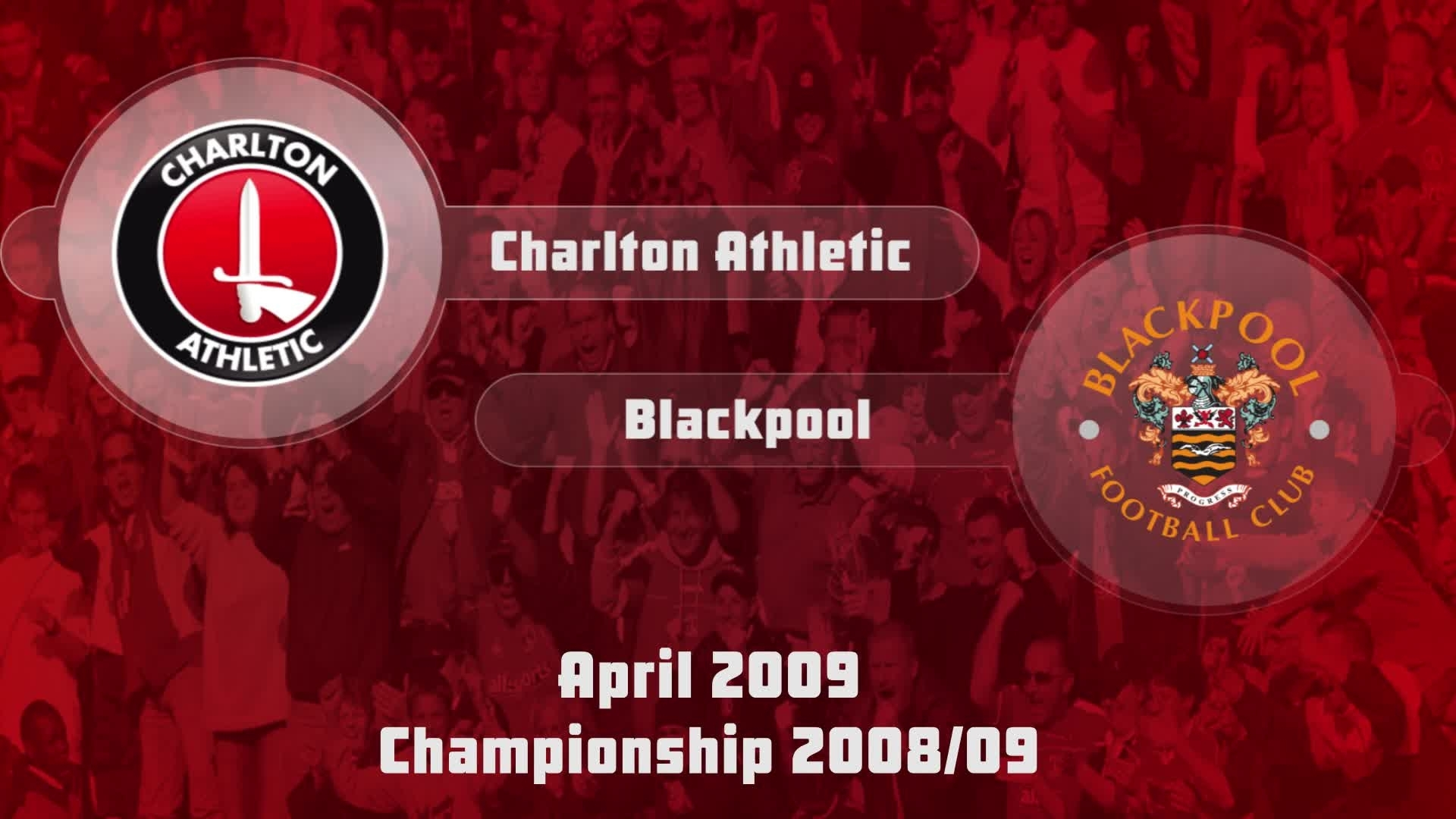 47 HIGHLIGHTS | Charlton 2 Blackpool 2 (April 2009)