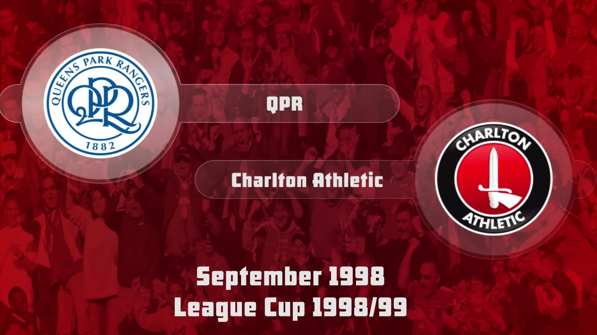 06 HIGHLIGHTS | QPR 0 Charlton 2 (League Cup Sept 1998)
