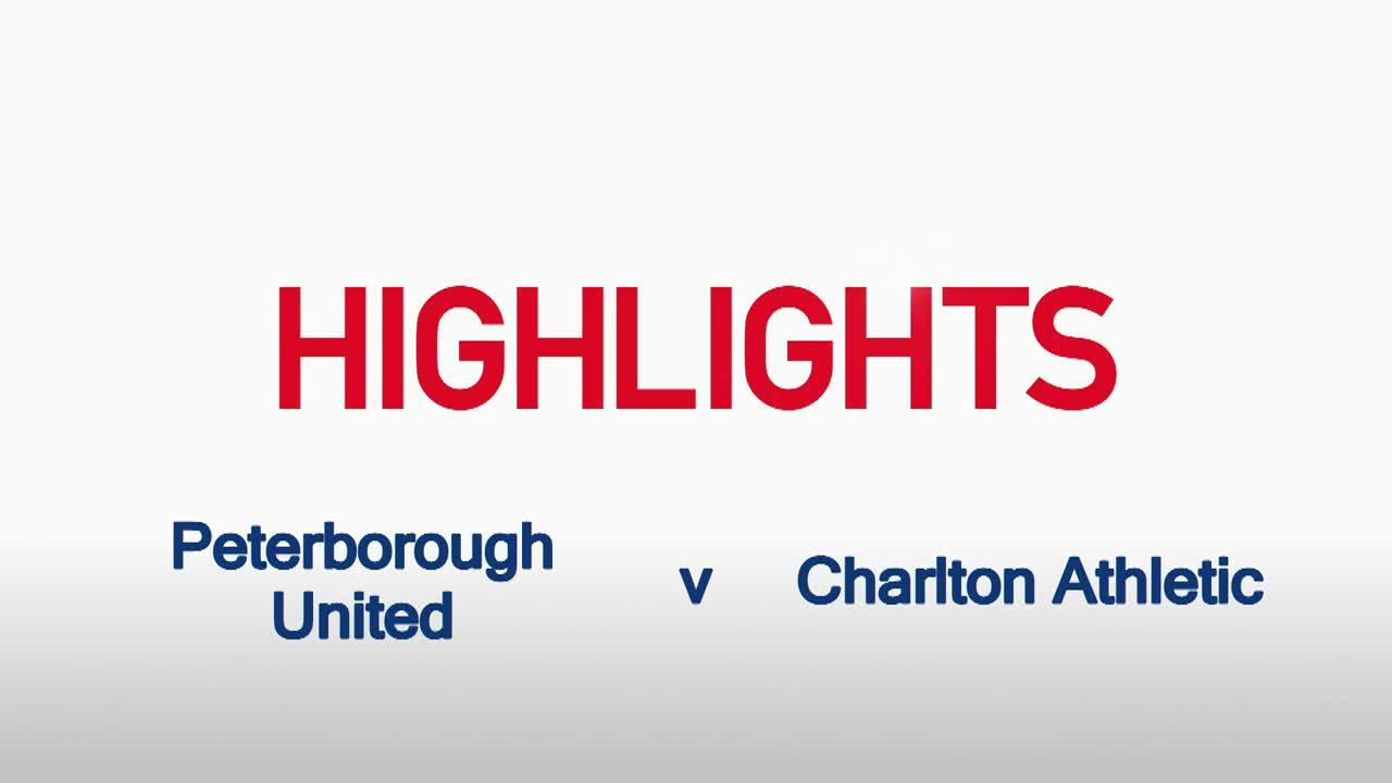 06 HIGHLIGHTS | Peterborough United 1 Charlton 4 (League Cup Aug 2015)