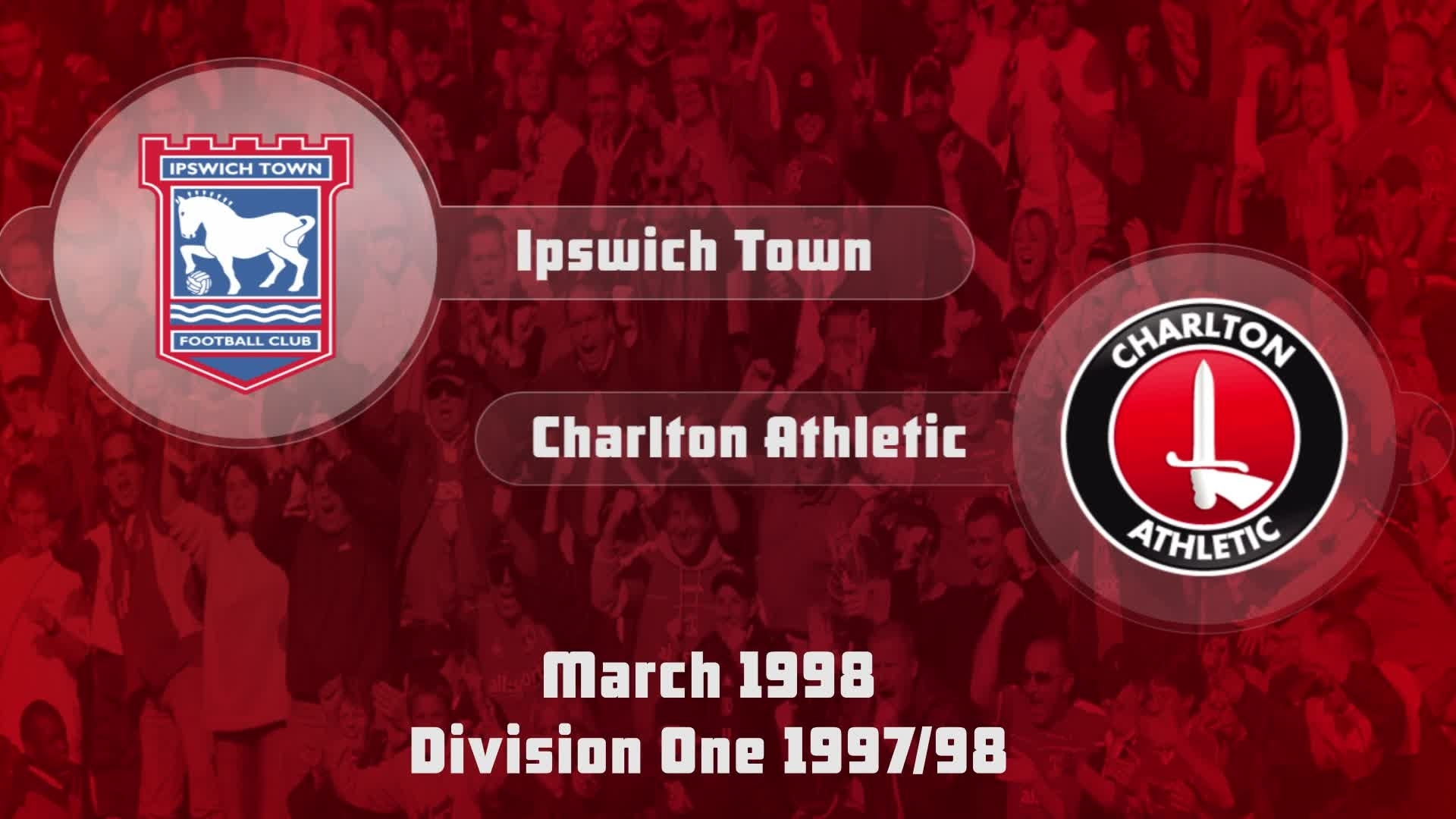 41 HIGHLIGHTS | Ipswich 3 Charlton 1 (March 1998)