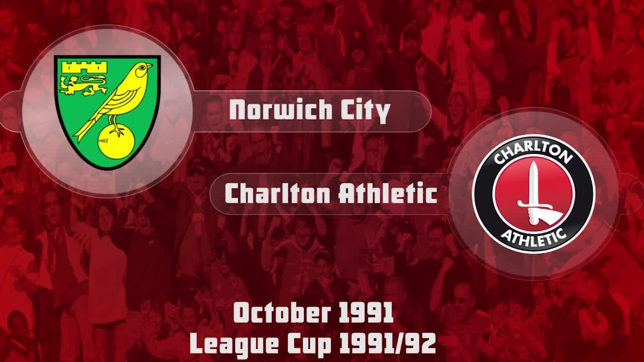 15 HIGHLIGHTS | Norwich 3 Charlton 0 (League Cup Oct 1991)