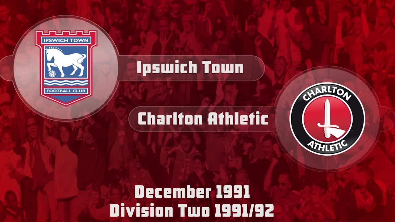 28 HIGHLIGHTS | Ipswich 2 Charlton 0 (Dec 1991)