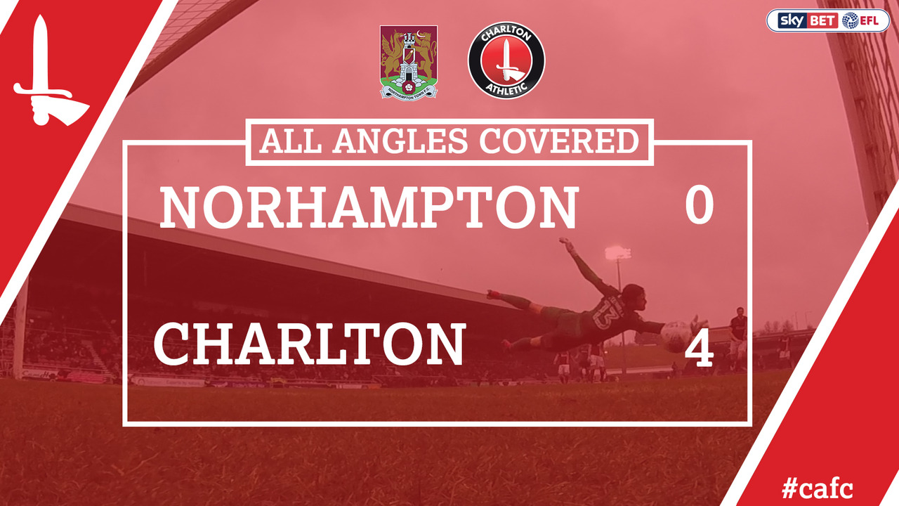 ALL ANGLES COVERED | Northampton 0 Charlton 4 (Mar 2018)