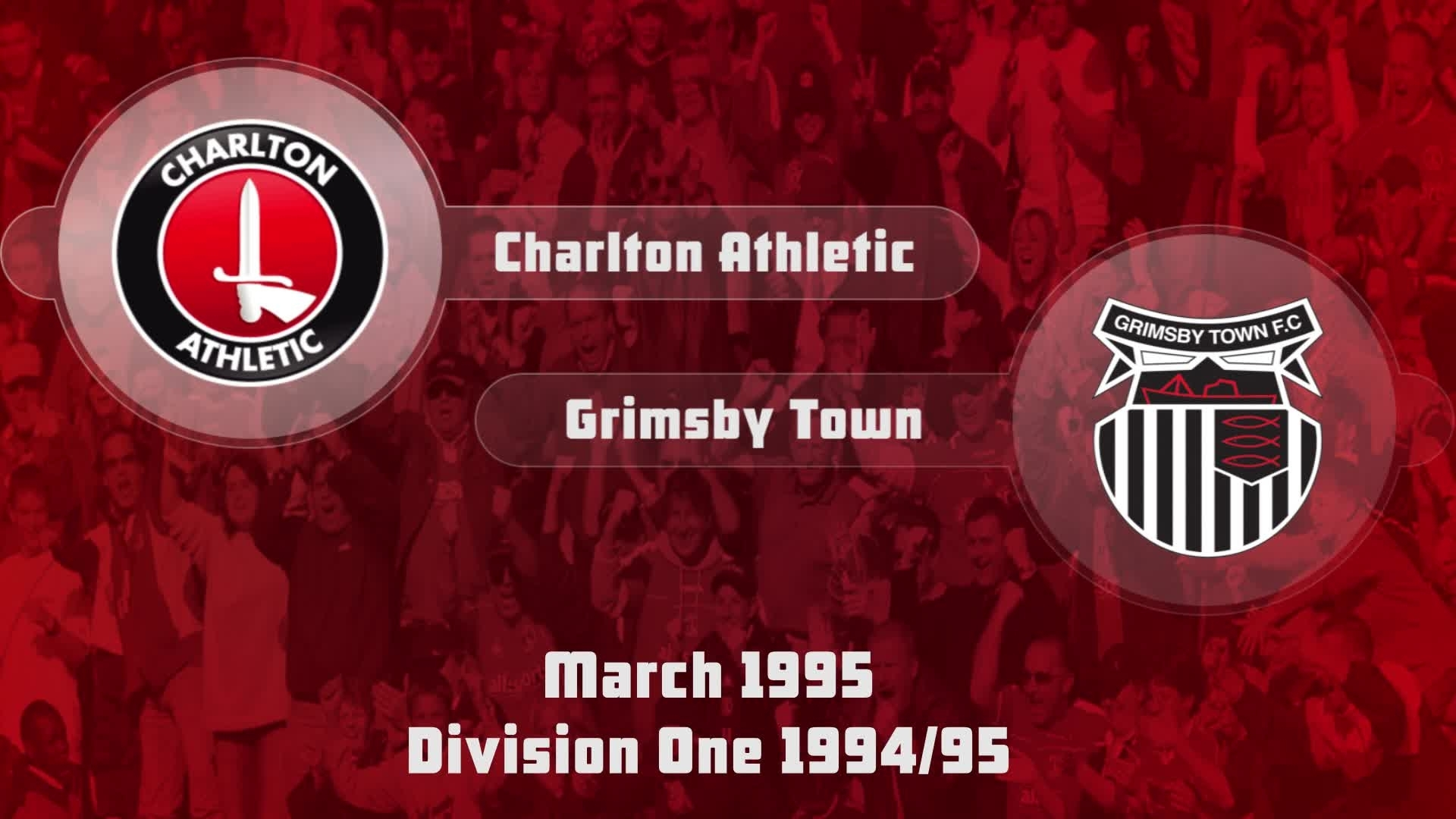 39 HIGHLIGHTS | Charlton 2 Grimsby 1 (March 1995)
