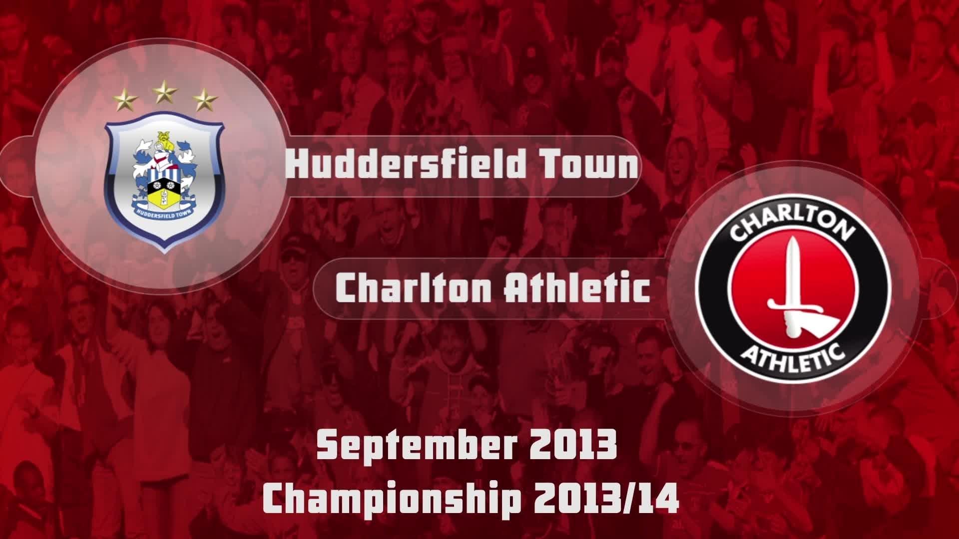 08 HIGHLIGHTS | Huddersfield 2 Charlton 1 (Sept 2013)