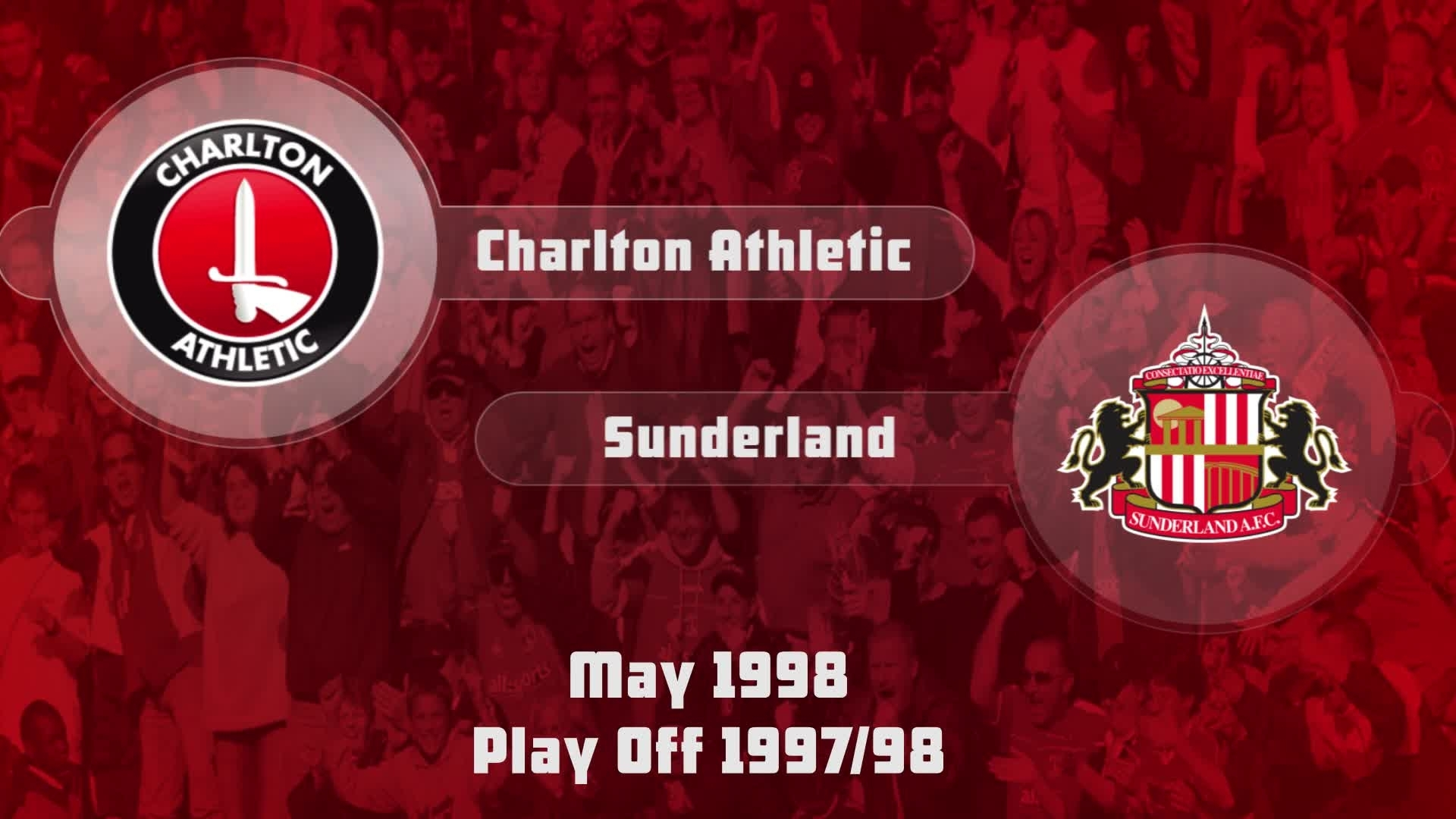 54 HIGHLIGHTS | Charlton 4 Sunderland 4 (May 1998)