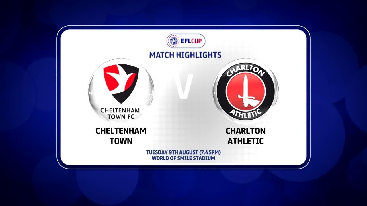 02 HIGHLIGHTS | Cheltenham 1 Charlton 0 (League Cup Aug 2016)