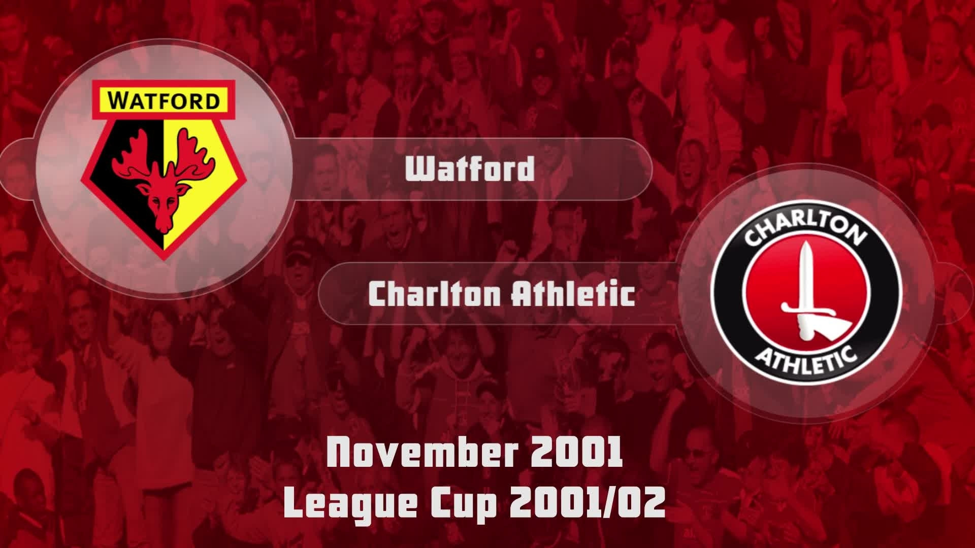 16 HIGHLIGHTS | Watford 3 Charlton 2 (League Cup Nov 2001)