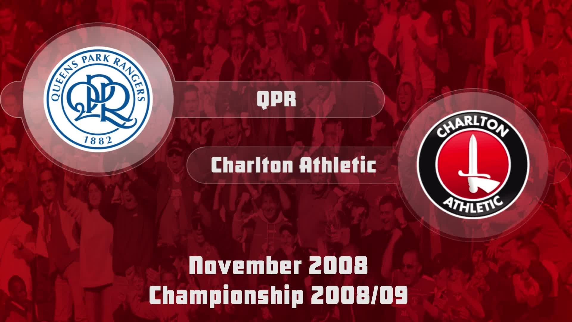 20 HIGHLIGHTS | QPR 2 Charlton 1 (Nov 2008)