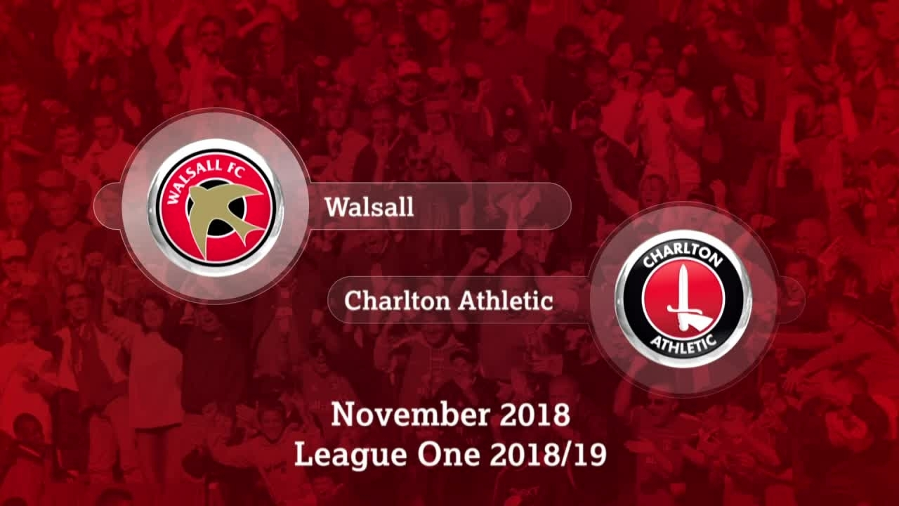 GOALS | Walsall 0 Charlton 2 (November 2018)