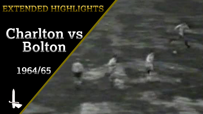 EXTENDED HIGHLIGHTS | Charlton 1  Bolton Wanderers 3 (March 1965)