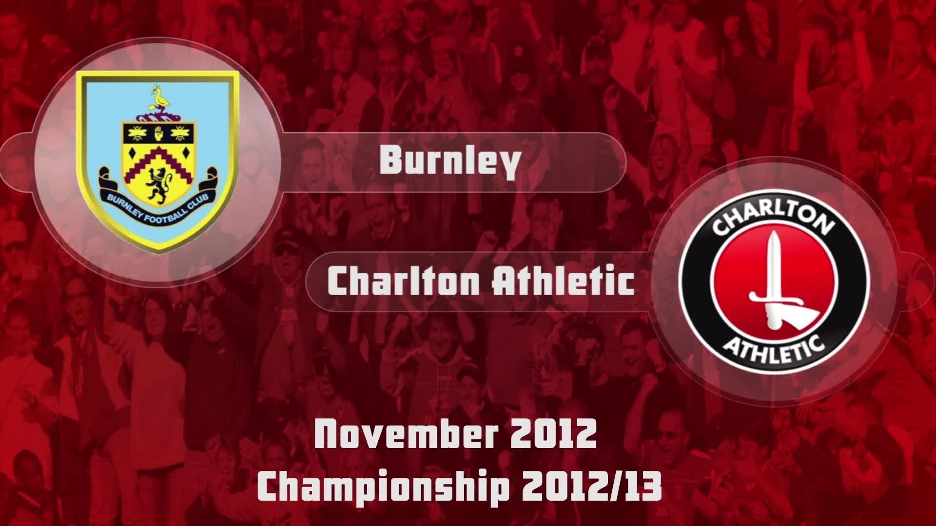 18 HIGHLIGHTS | Burnley 0 Charlton 1 (Nov 2012)