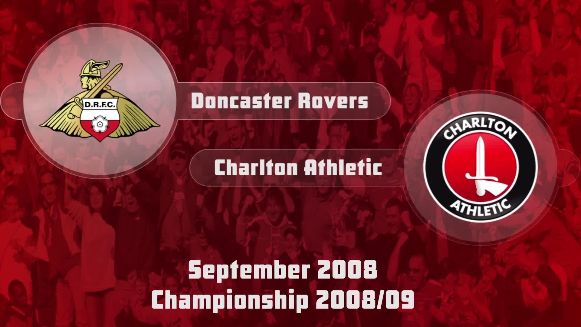 07 HIGHLIGHTS | Doncaster 0 Charlton 1 (Sept 2008)