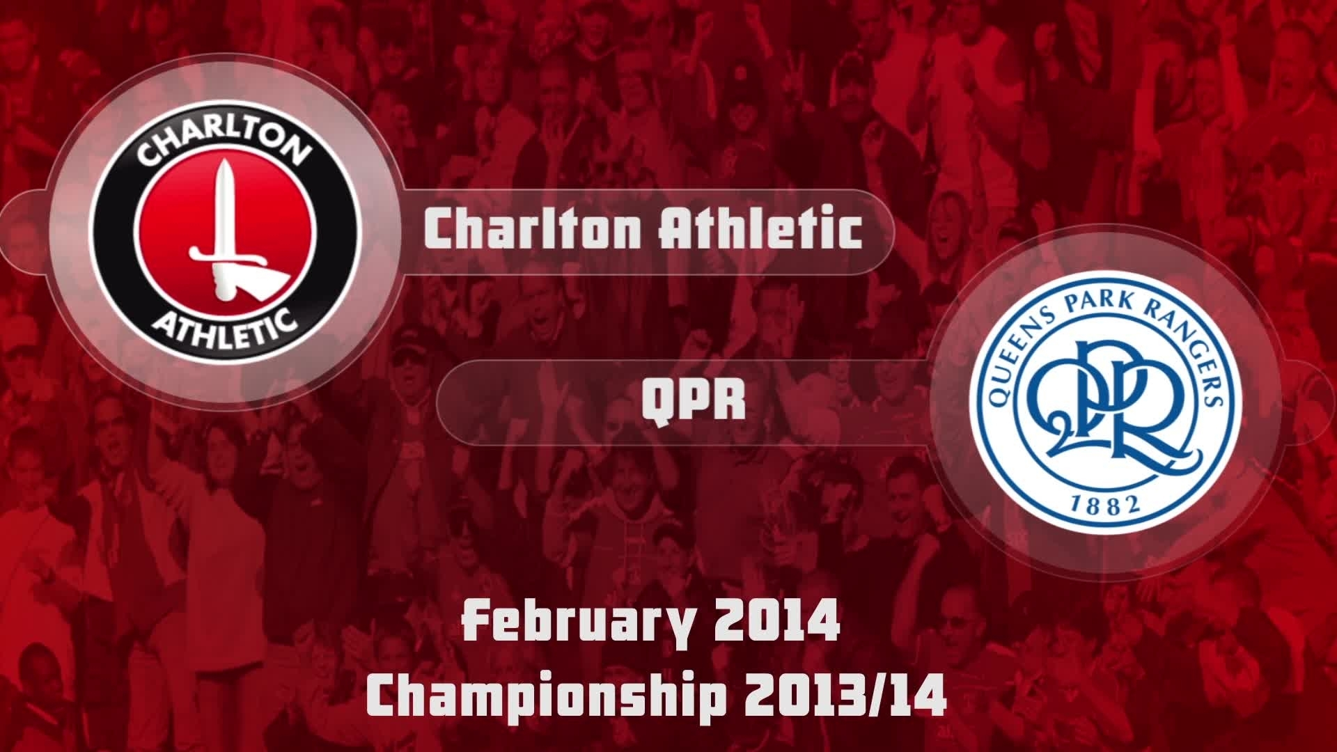 34 HIGHLIGHTS | Charlton 1 QPR 0 (Feb 2014)