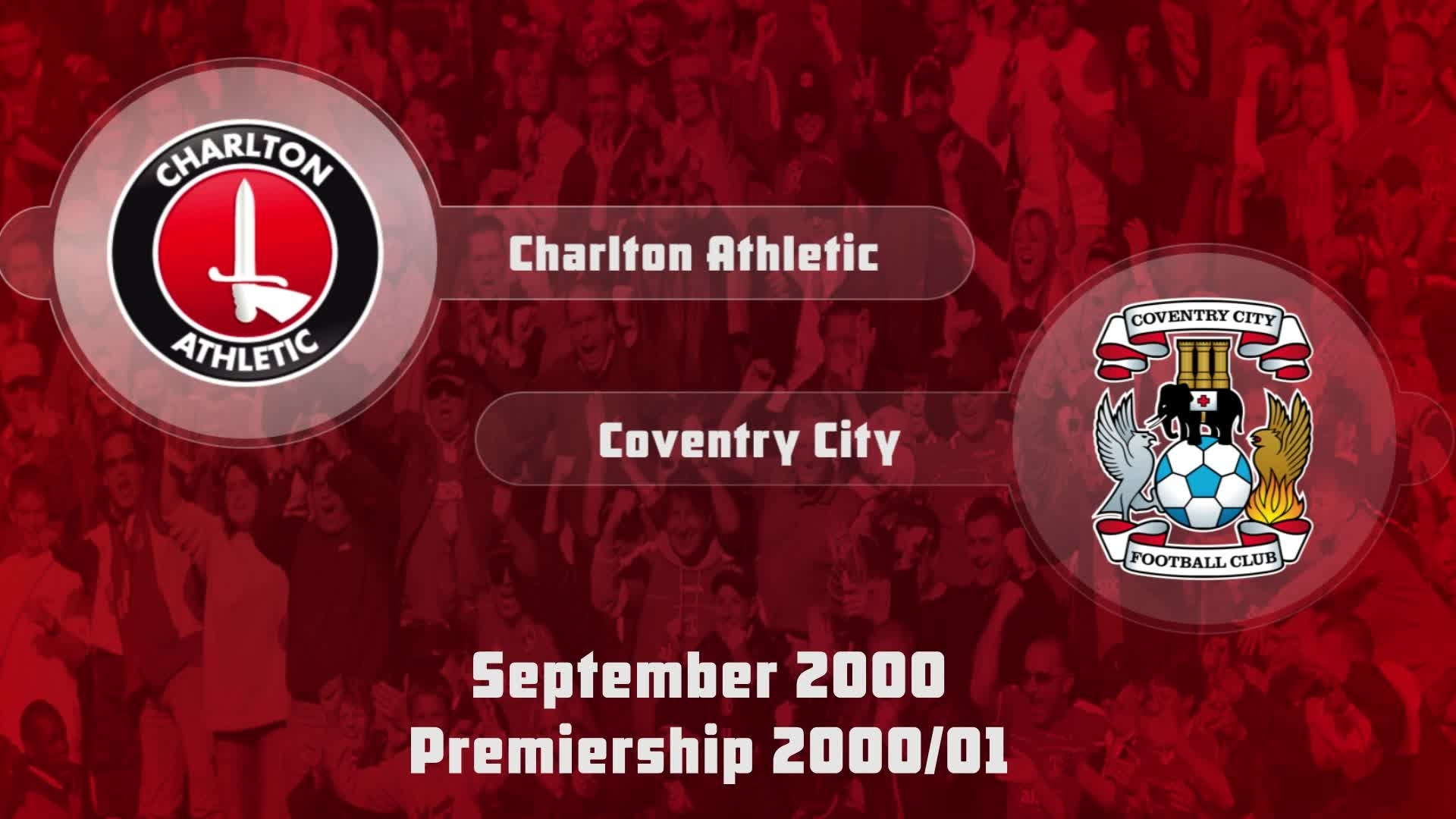 10 HIGHLIGHTS | Charlton 2 Coventry City 2 (Sept 2000)