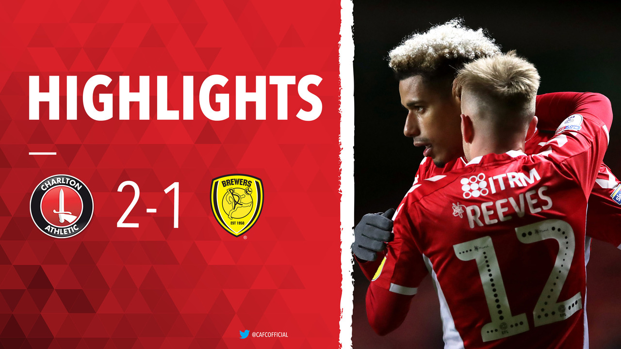 44 HIGHLIGHTS | Charlton 2 Burton Albion 1 (March 2019)