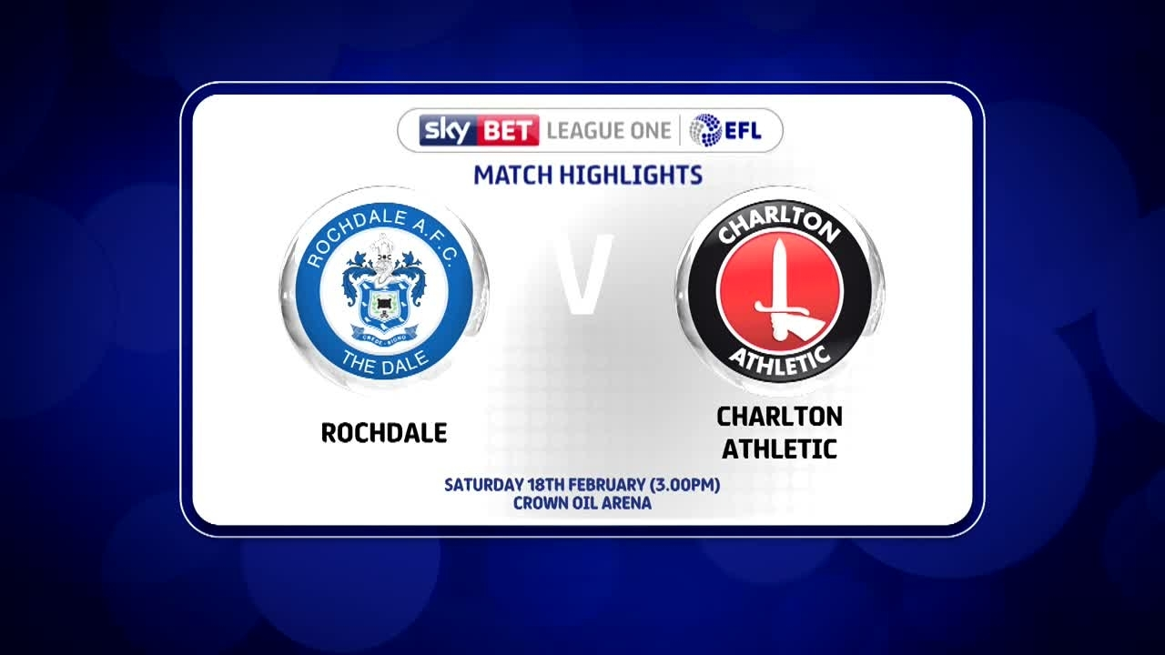38 HIGHLIGHTS | Rochdale 3 Charlton 3 (Feb 2017)