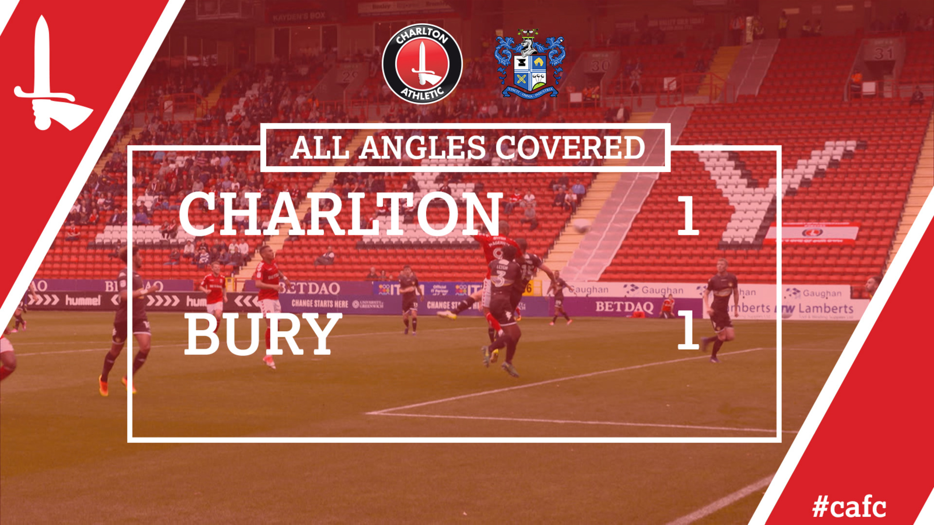 ALL ANGLES COVERED | Charlton 1 Bury 1
