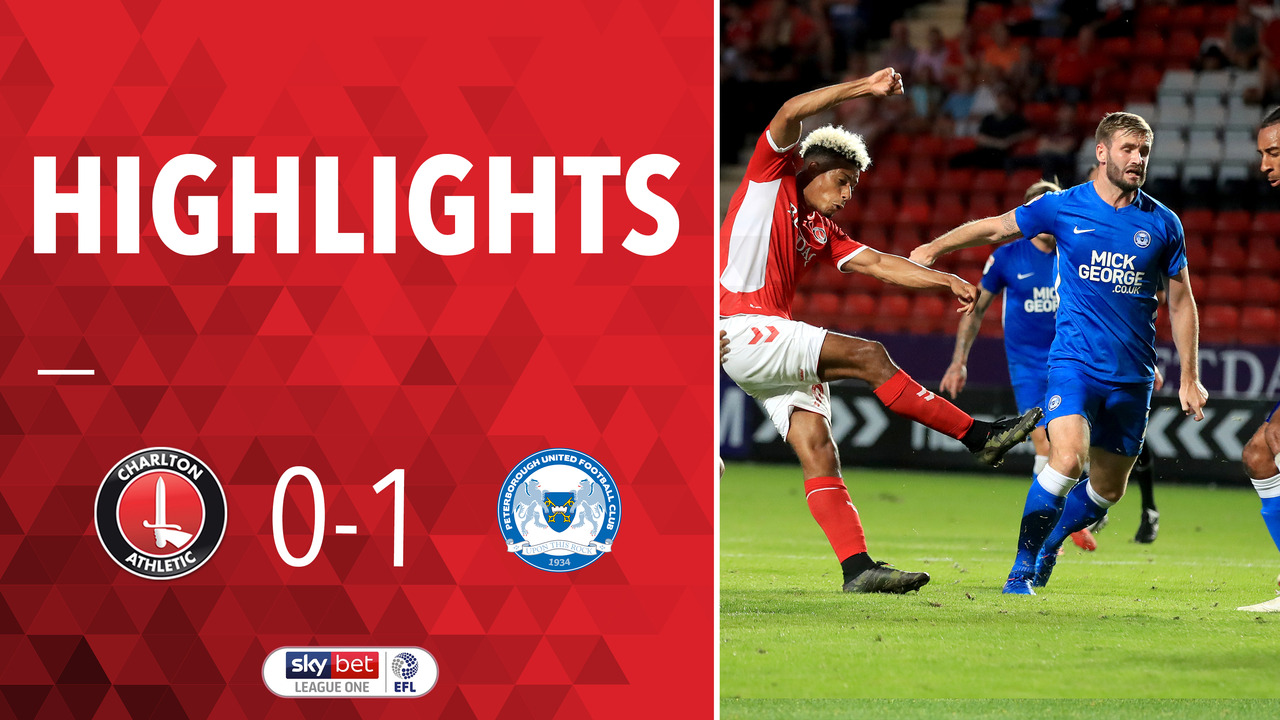 05 HIGHLIGHTS | Charlton 0 Peterborough 1 (Aug 2018)