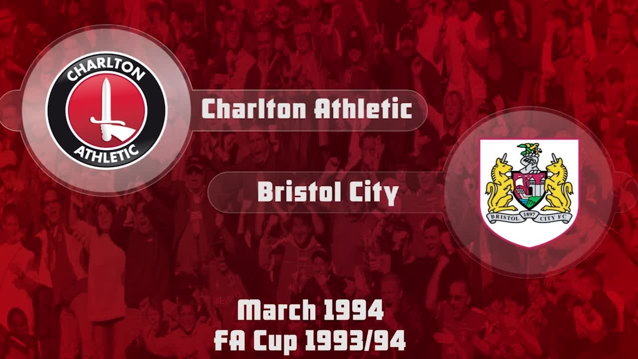 44 HIGHLIGHTS | Charlton 2 Bristol City 0 (FA Cup March 1994)