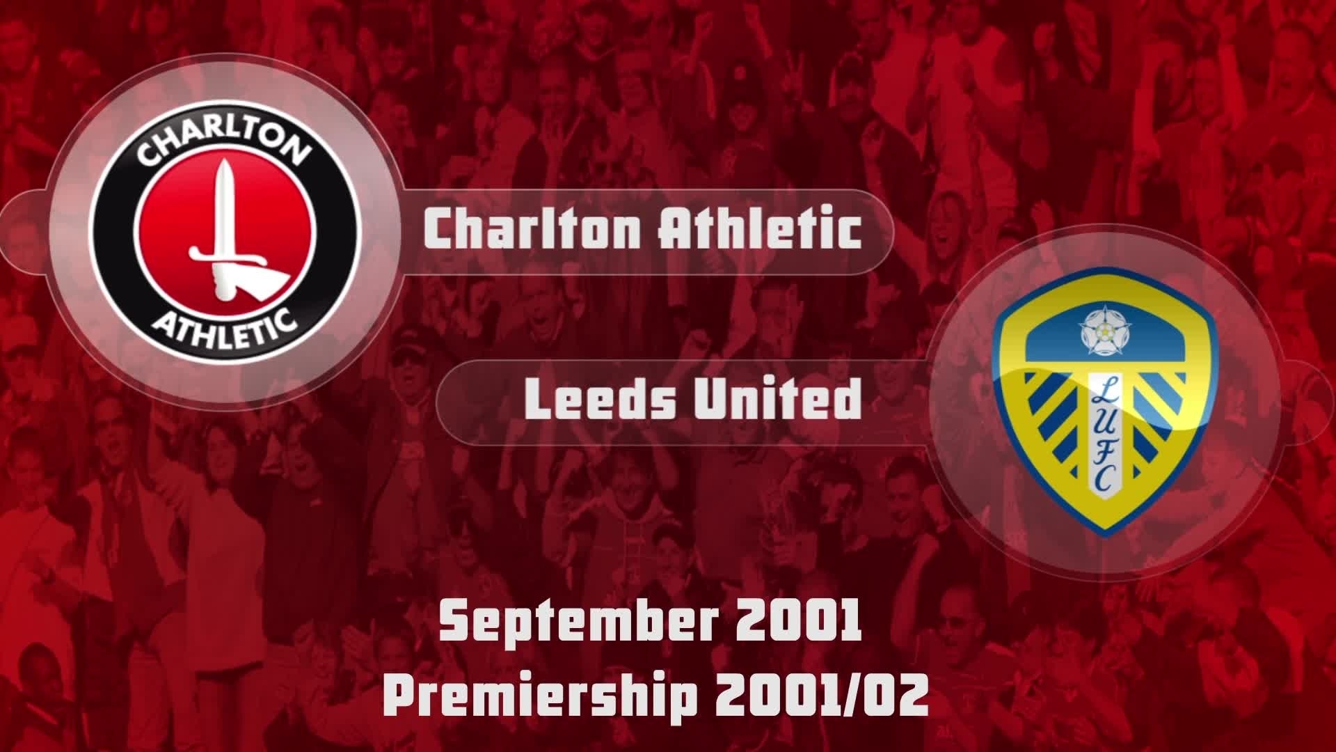 05 HIGHLIGHTS | Charlton 0 Leeds 2 (September 2001)