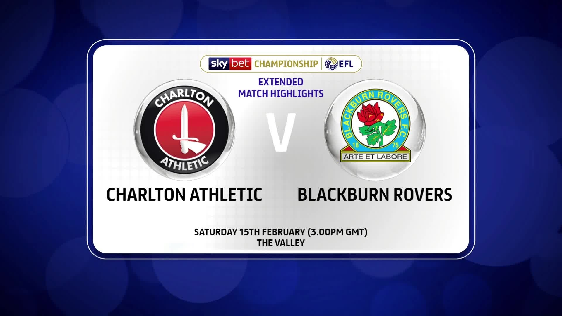 EXTENDED | Charlton 0 Blackburn 2 (February 2020)