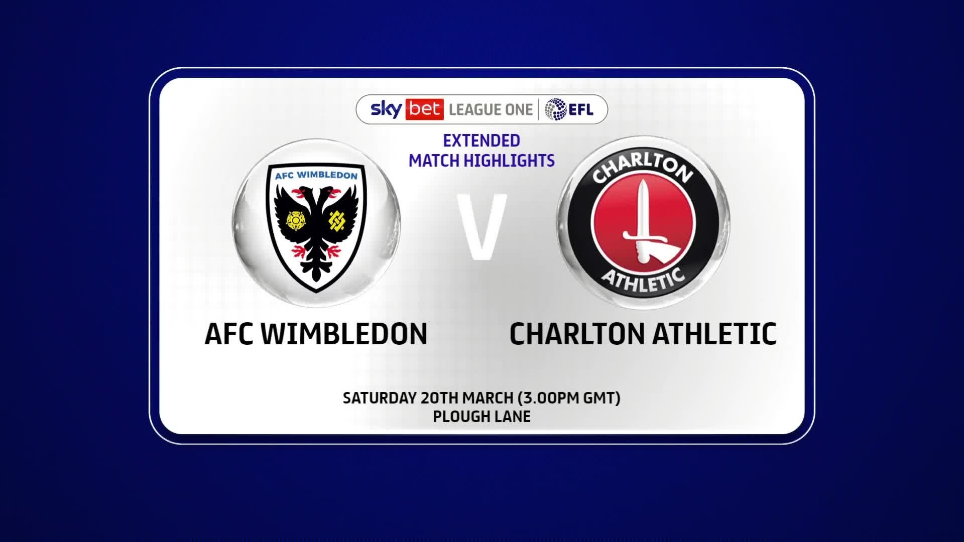 EXTENDED | AFC Wimbledon 2 Charlton 2 (March 2021)