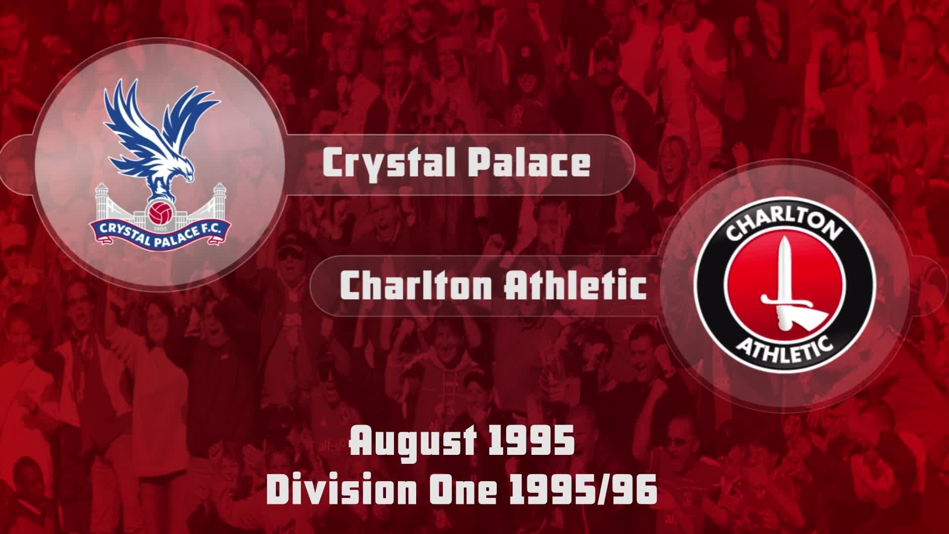 05 HIGHLIGHTS | Crystal Palace 1 Charlton 1 (Aug 1995)