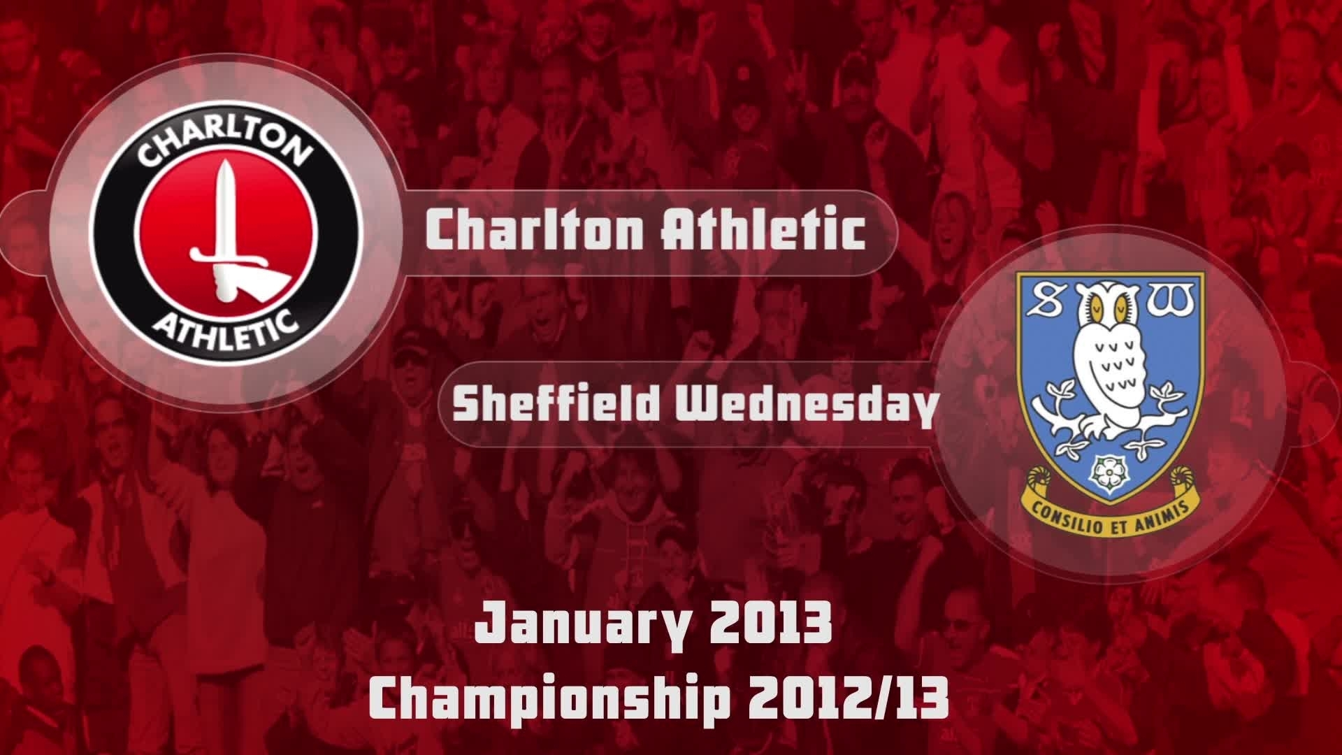 31 HIGHLIGHTS | Charlton 1 Sheffield Wednesday 2 (Jan 2013)