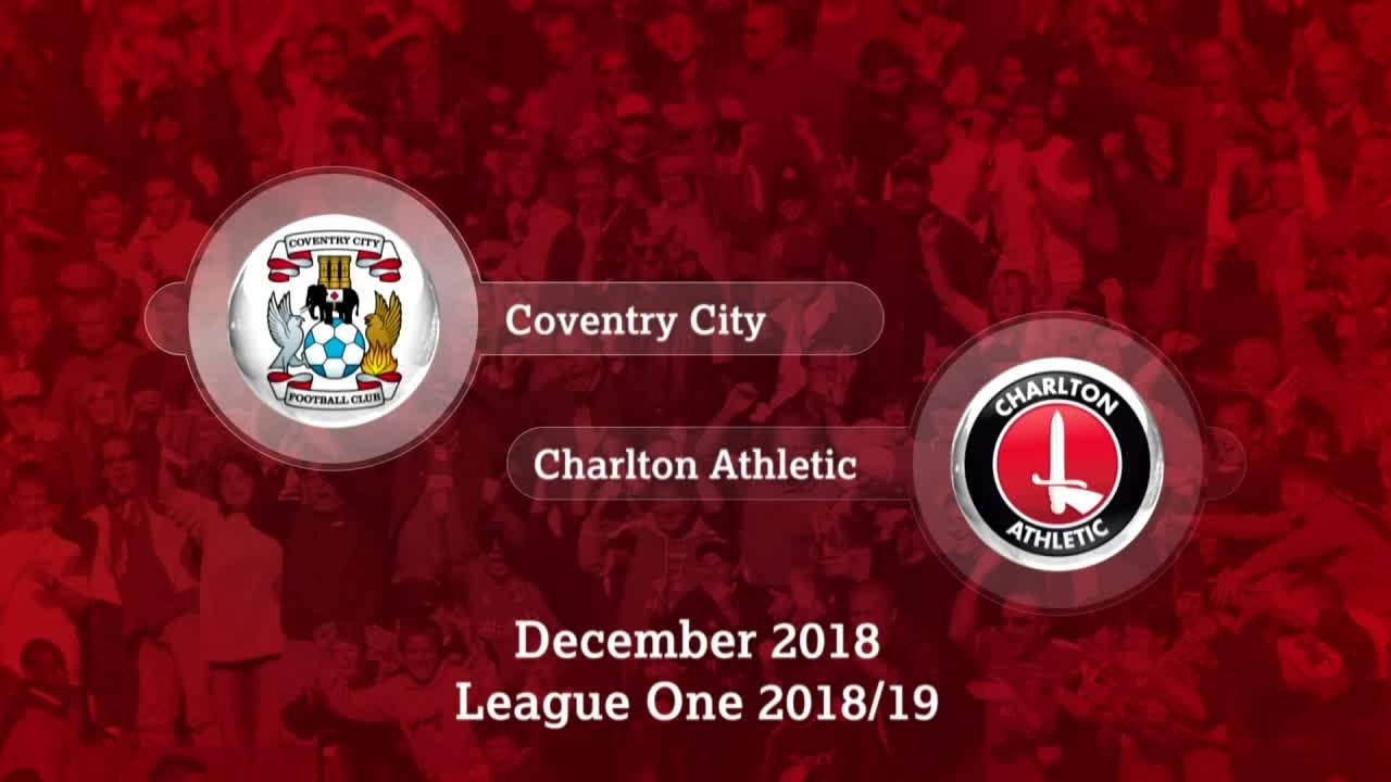 GOALS | Coventry City 2 Charlton 1 (December 2018)