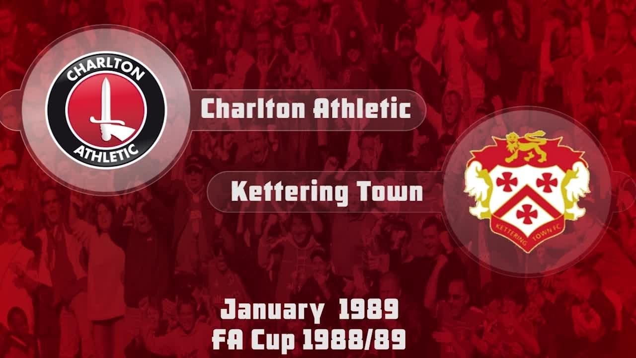 28 HIGHLIGHTS | Charlton 2 Kettering 1 (FA Cup Jan 1989)