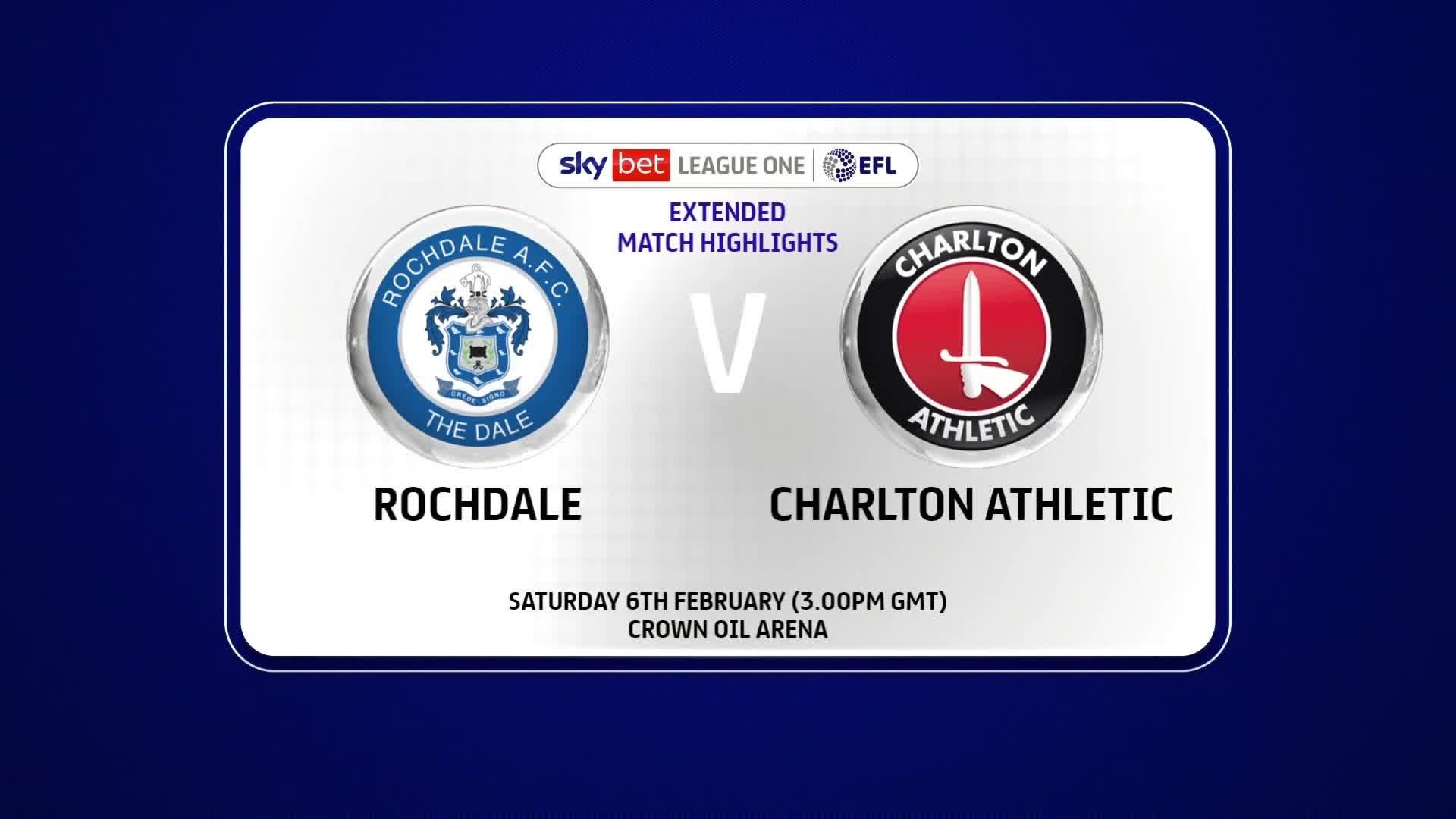 EXTENDED | Rochdale 0 Charlton 2 (February 2021)
