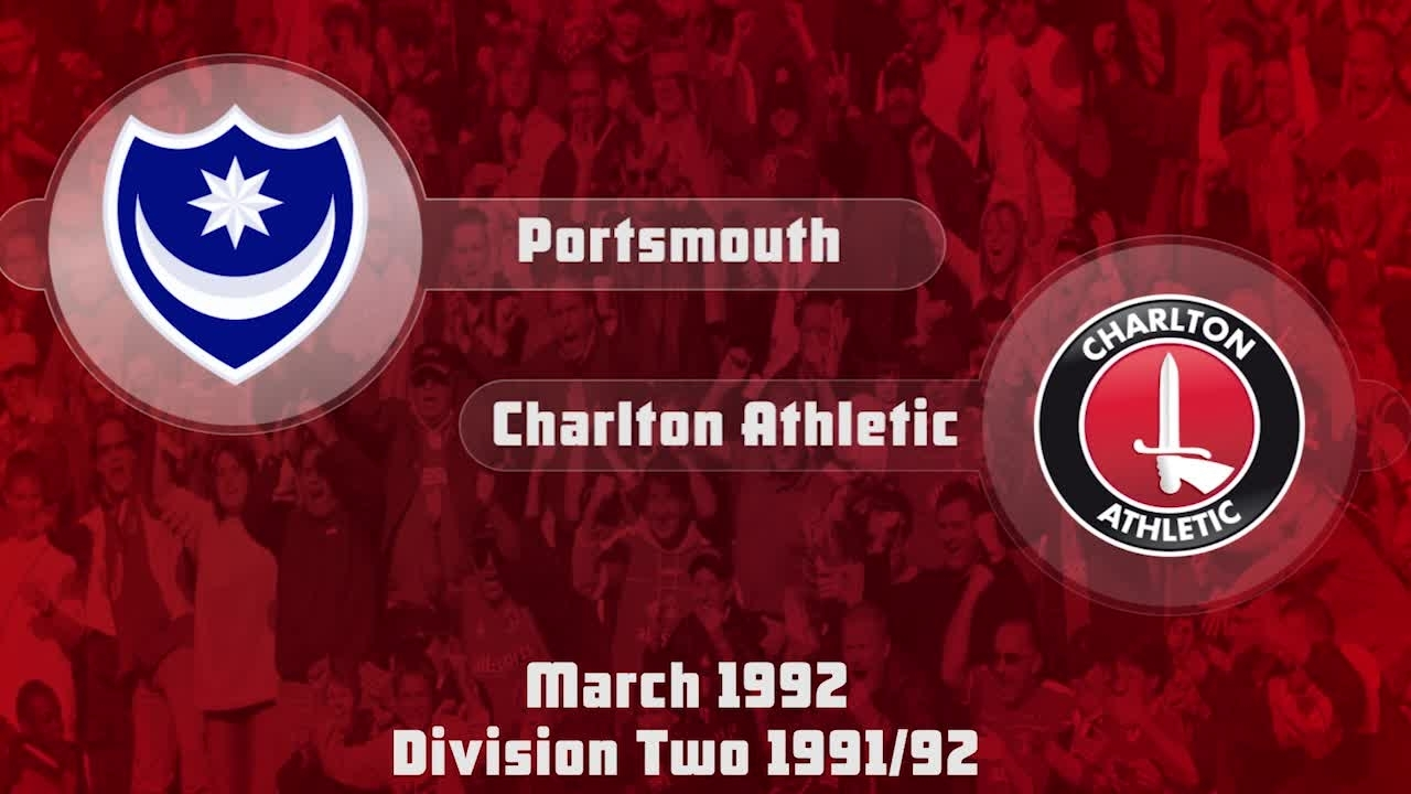 47 HIGHLIGHTS | Portsmouth 1 Charlton 2 (March 1992)