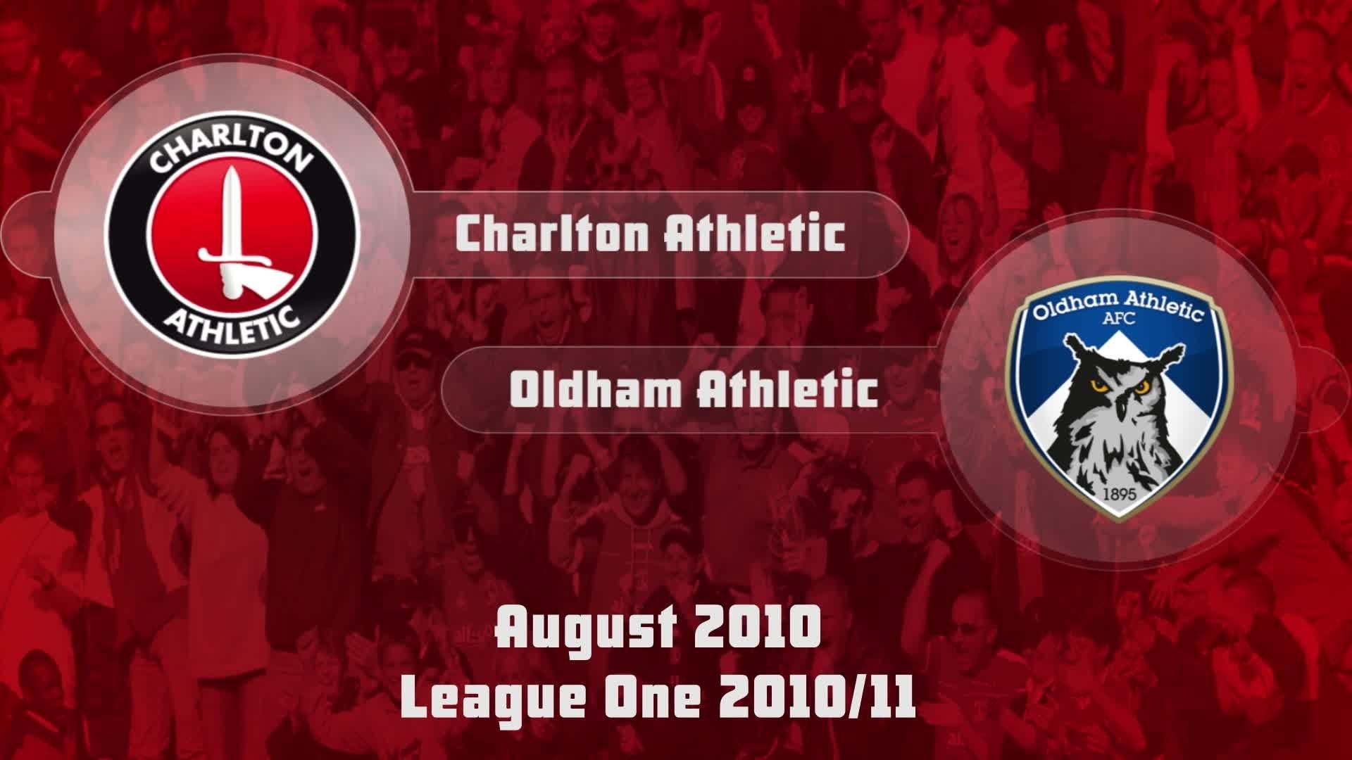 04 HIGHLIGHTS   Charlton 1 Oldham 1 (Aug 2010)