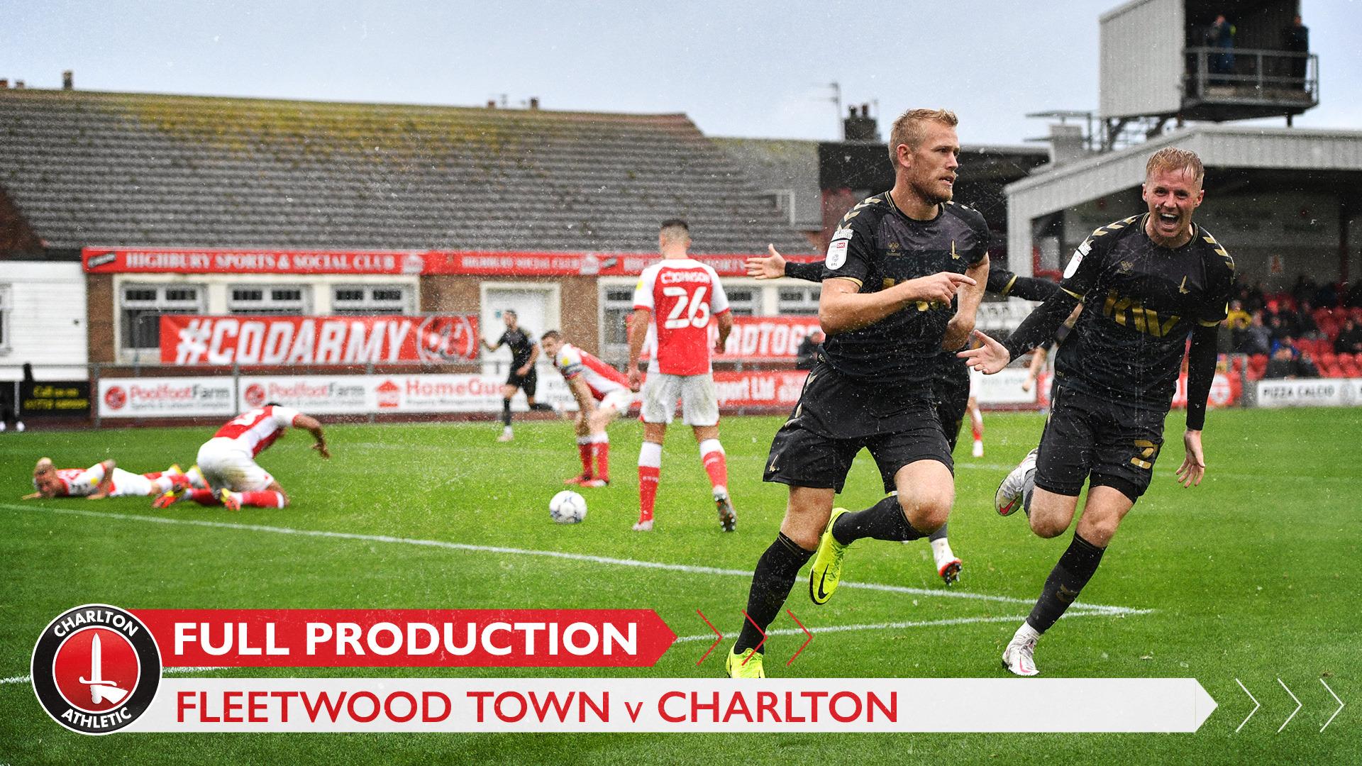 CharltonTV | Full broadcast - Fleetwood Town (October 2021)
