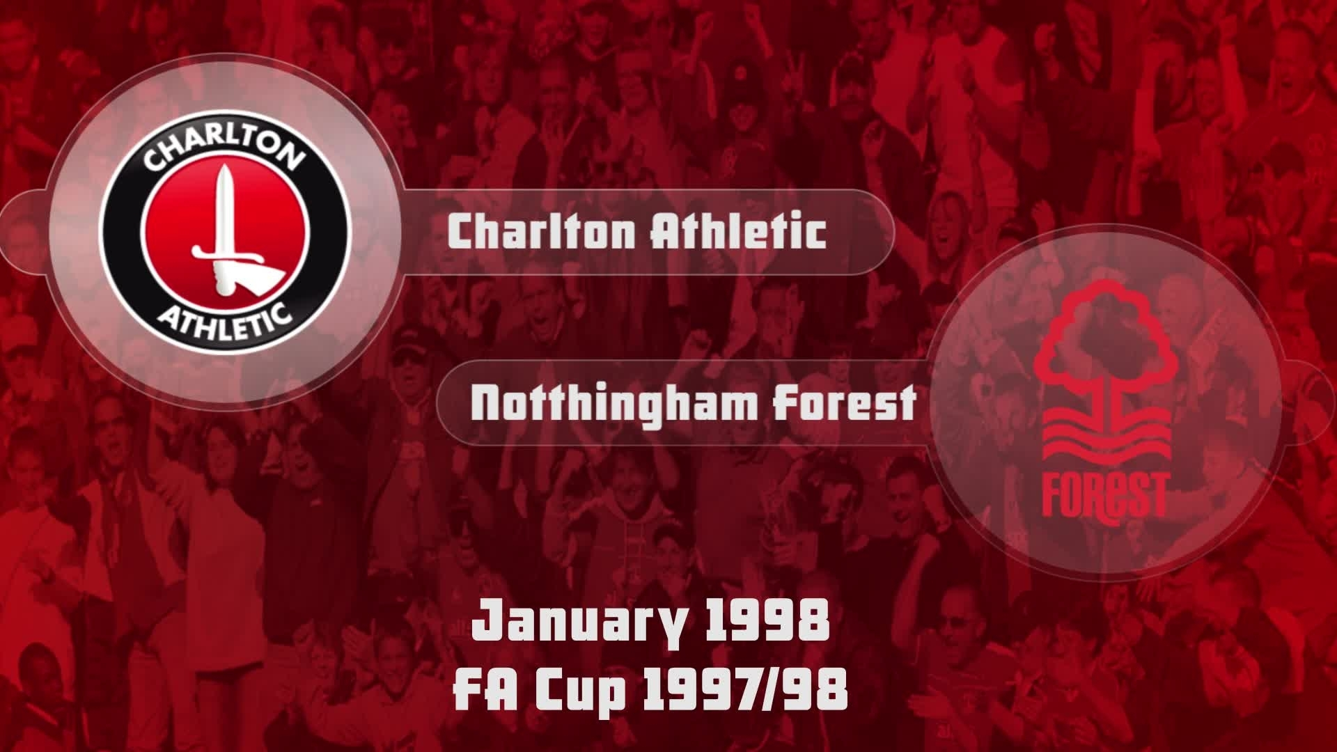 28 HIGHLIGHTS | Charlton 4 Nottingham Forest 1 (FA Cup Jan 1998)