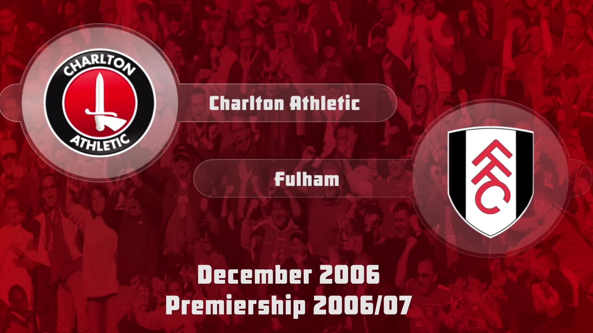 24 HIGHLIGHTS | Charlton 2 Fulham 2 (Dec 2006)