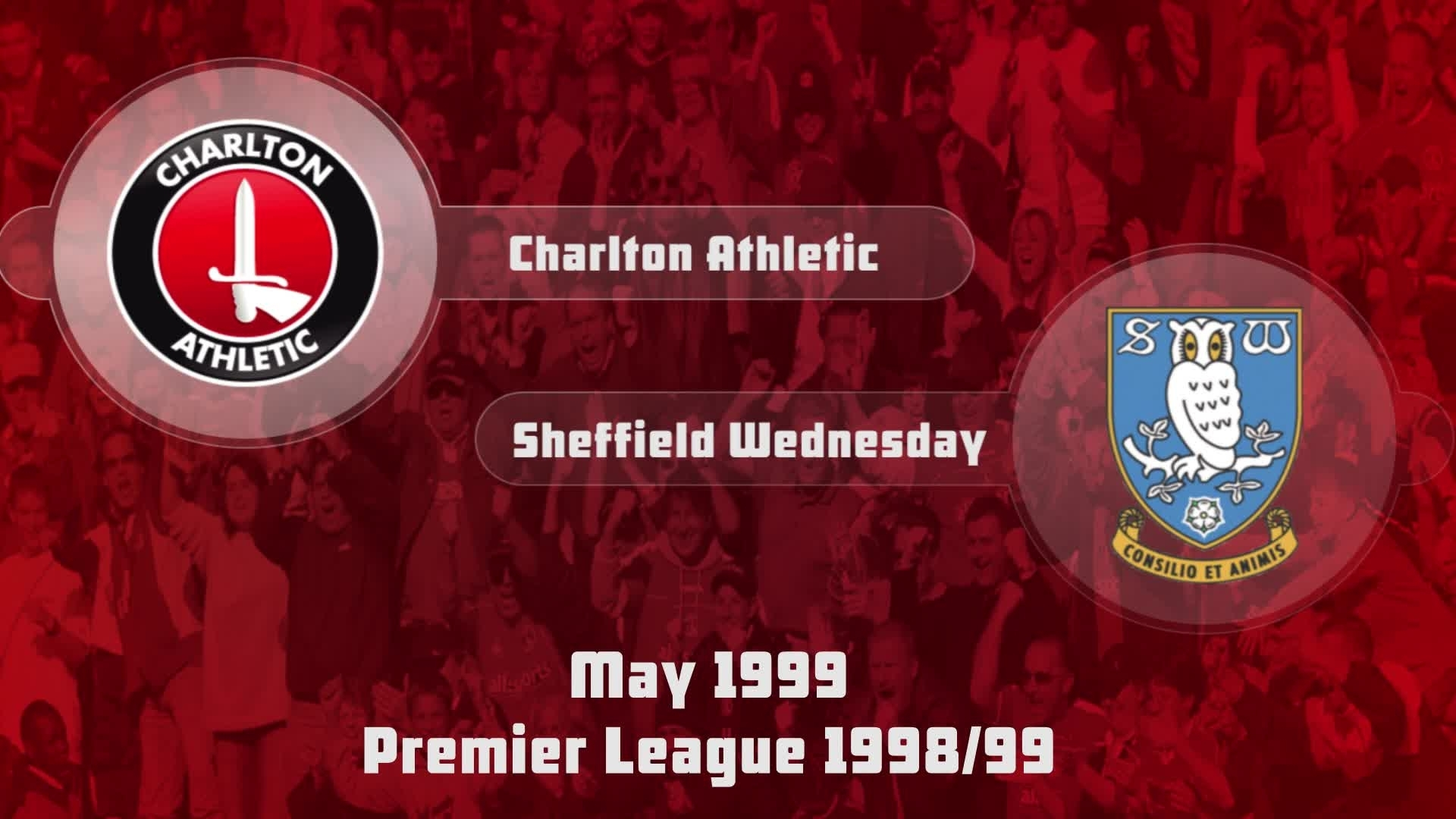 42 HIGHLIGHTS | Charlton 0 Sheffield Wednesday 1 (May 1999)