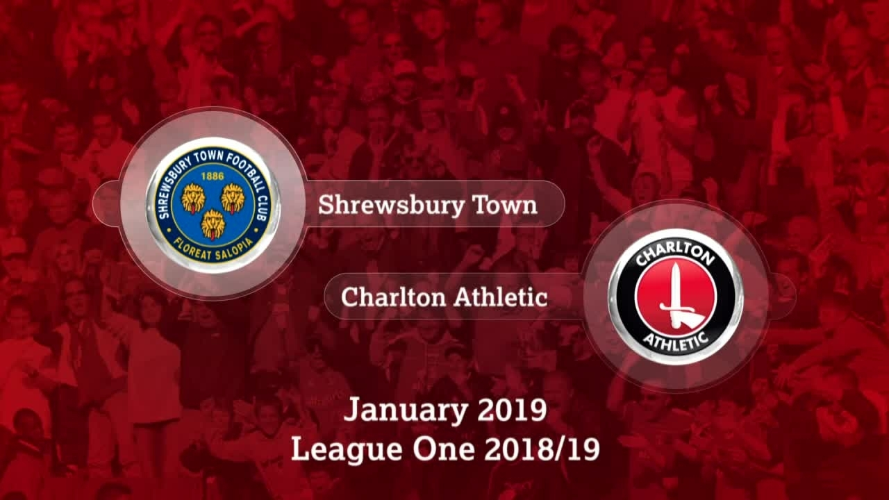 GOALS | Shrewsbury Town 0 Charlton 3 (January 2019)
