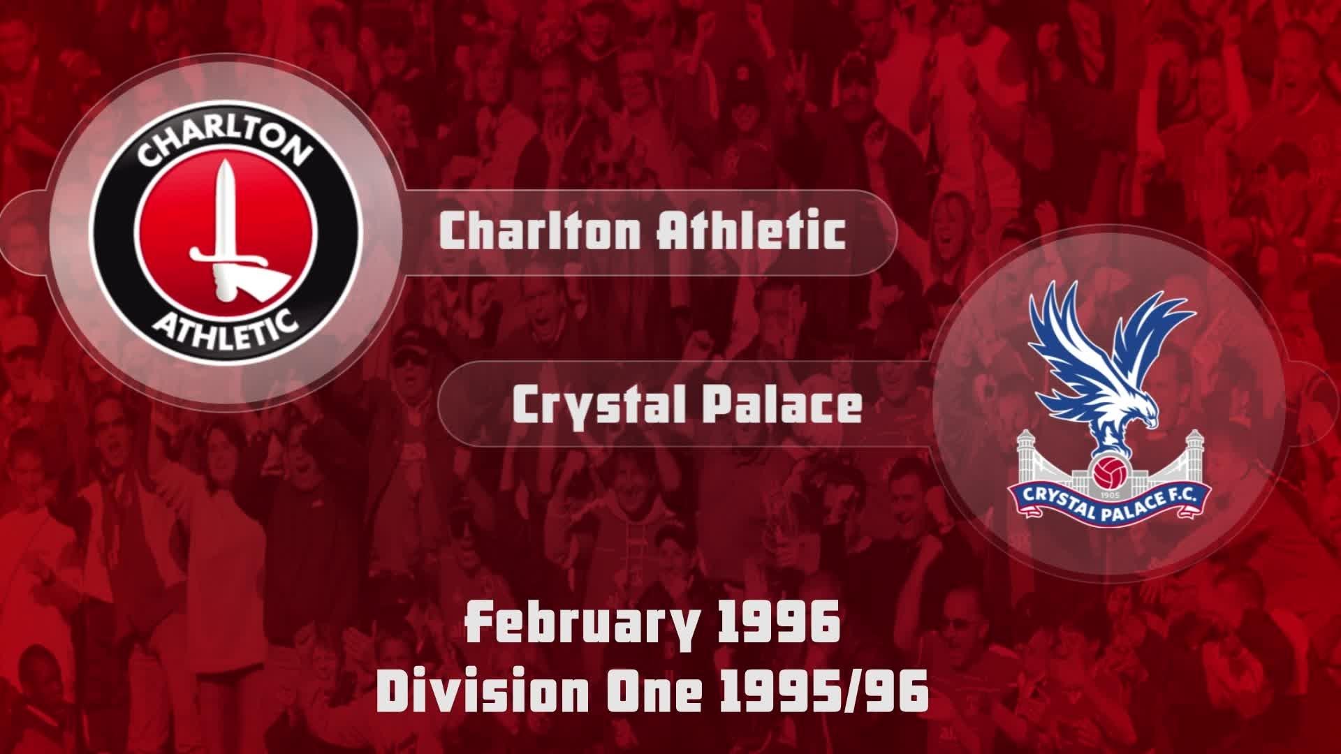 34 HIGHLIGHTS | Charlton 0 Crystal Palace 0 (Feb 1996)
