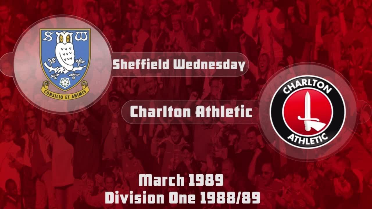34 HIGHLIGHTS | Sheff Wed 3 Charlton 1 (March 1989)